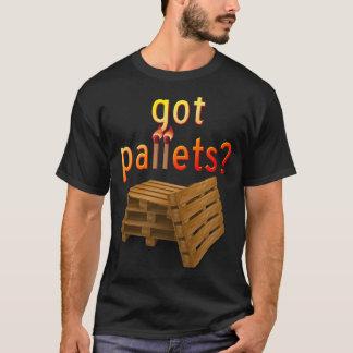 Gekregen Pallets? T Shirt