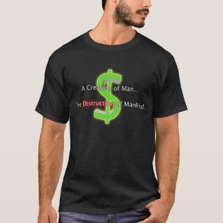 Geld: Het Overhemd van de vernietiging T Shirt