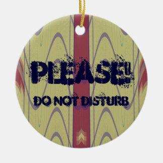 Gelieve te storen het geen Ornament van de