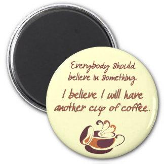 Geloof in Koffie Koelkast Magneten