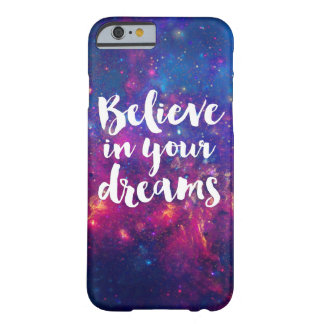 Geloof in uw melkweg van de dromentypografie barely there iPhone 6 hoesje