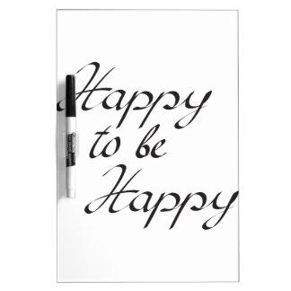 gelukkig gelukkig te zijn dry erase whiteboards
