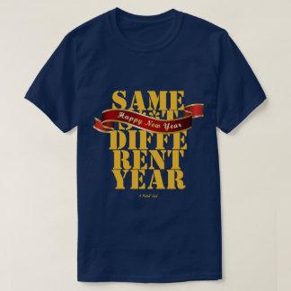 Gelukkig (Strijdig geweest) Nieuwjaar - een T Shirt