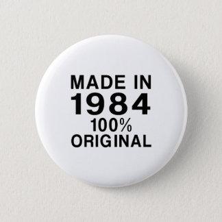 Gemaakt in 1984 ronde button 5,7 cm