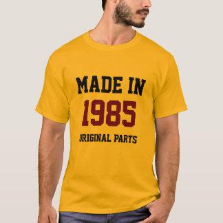 """Gemaakt in 1985, Originele Delen "" T Shirt"
