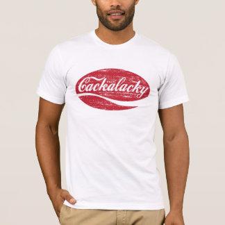 Geniet van Cackalacky T Shirt