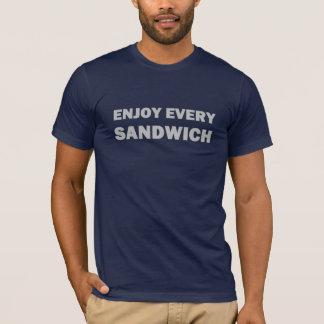 Geniet van Elke Sandwich T Shirt