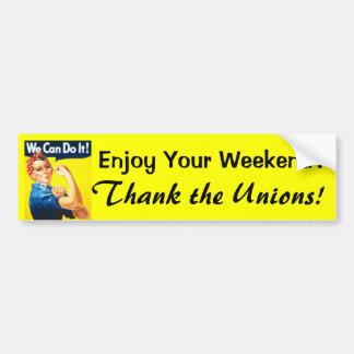 Geniet van Uw Weekend? bumper sticker