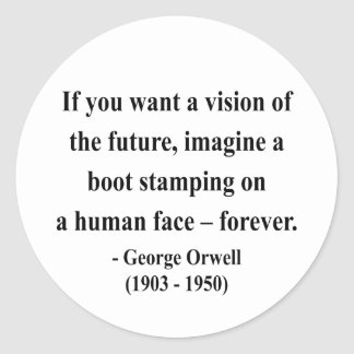 George Orwell Quote 9a Ronde Sticker