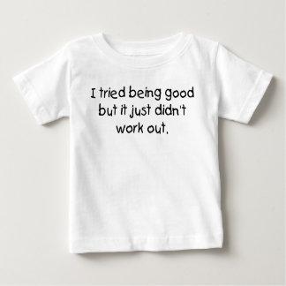 Geprobeerd goed zijnd baby t shirts