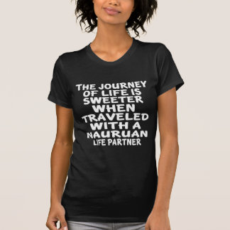 Gereist met een Nauruan Partner van het Leven T Shirt