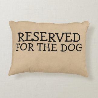 Gereserveerd voor de Hond Decoratief Kussen