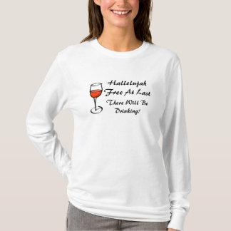 Gescheiden HALLELUJA ben ik de VRIJE Partij van de T Shirt
