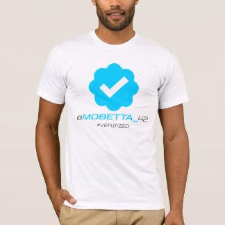 geverifi?ërd @MoBetta_42 - T Shirt