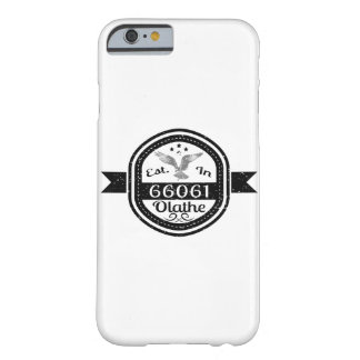 Gevestigd in 66061 Olathe Barely There iPhone 6 Hoesje