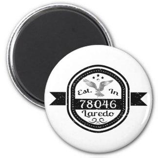 Gevestigd in 78046 Laredo Ronde Magneet 5,7 Cm