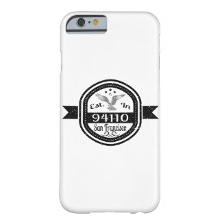 Gevestigd in 94110 San Francisco Barely There iPhone 6 Hoesje