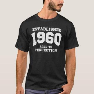 Gevestigde 1960 verouderd aan perfectie t shirt