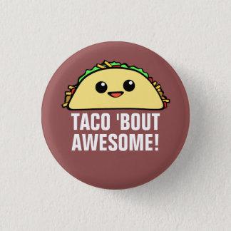 Geweldige de Periode van de taco ' Ronde Button 3,2 Cm