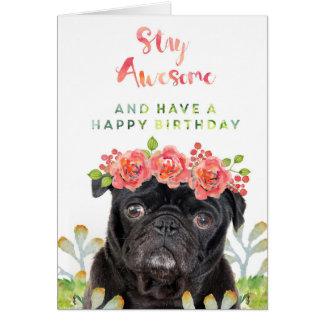 Geweldige het verblijf en heeft Gelukkige Pug van Briefkaarten 0