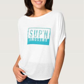 Geweldige Sup'N T Shirt