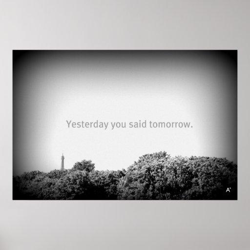 Gisteren morgen zei u poster