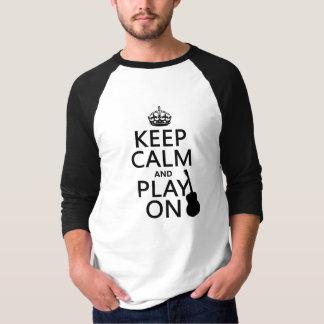 Gitaar - houd Kalm en speel (elke kleur) T Shirt