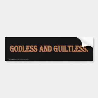 Goddeloos en Guiltless. Bumpersticker