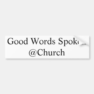 Goede Woorden Gesproken @Church sticker