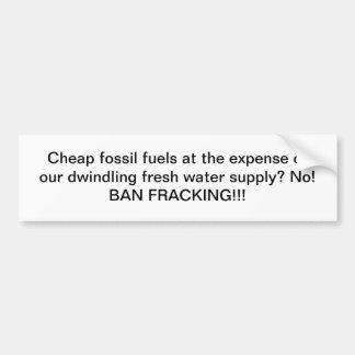 Goedkope fossiele brandstoffen VERSUS Water: Verbo Bumpersticker