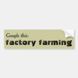 Google dit: De Landbouw van de fabriek Bumpersticker