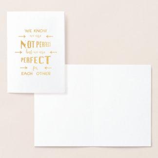 Goud zijn wij Perfect voor elkaar Typografie Folie Kaarten