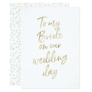 """Gouden """"aan mijn bruid op onze huwelijksdag """" kaart"""