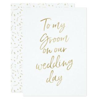 """Gouden """"aan mijn bruidegom op onze huwelijksdag """" kaart"""