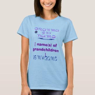 Granma is Mijn Naam T Shirt
