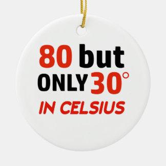 grappig 80 verjaardagsontwerp rond keramisch ornament