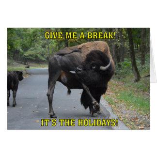 Grappig geef me Kerstmis van de Stier van de Bizon Kaart