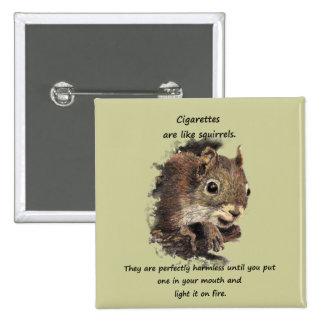 Grappig Opgehouden met het Roken Motivatie Citaat Vierkante Button 5,1 Cm