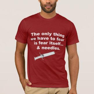 Grappig spreuk over vrees en naalden t shirt