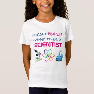 """Grappig """"vergeet Prinses, wil ik een Wetenschapper T Shirt"""