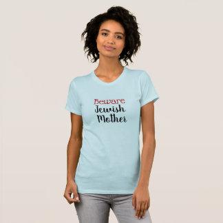 Grappig voorzichtig zijn het Joodse Overhemd van T Shirt