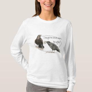Grappig waar de Humor van de Koffie met Raven is T Shirt