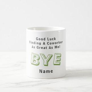 GRAPPIGE AfscheidsCollega Geen Medewerkers Groot Koffiemok