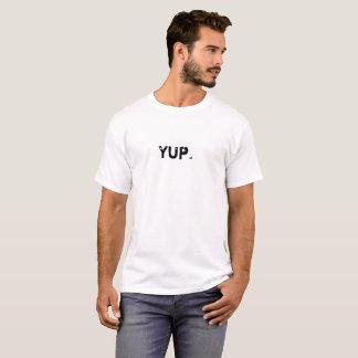 Grappige de Typografie van Yup T Shirt