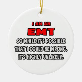 Grappige EMT. Hoogst Onwaarschijnlijk Rond Keramisch Ornament