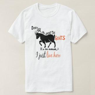 GRAPPIGE GEIT   vraagt me niet over de Echtgenoot T Shirt