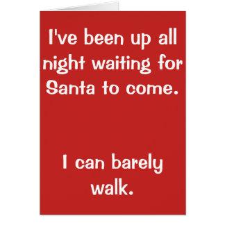 Grappige Kerstmis kaart-I heeft gewacht op Kaart