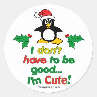 Grappige Kerstmis moet ik niet goed zijn ik ben Ronde Sticker
