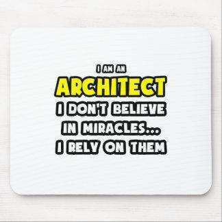 Grappige mirakelen en Architecten… Muismat