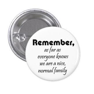 Grappige van de de giftengrap van de familieslogan ronde button 3,2 cm
